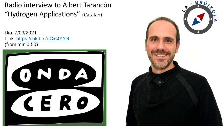 "Radio interview to Albert Tarancón: ""Hydrogen Applications"""